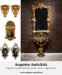 Acquisto e vendita antichità mobili quadri oggetti d'arte